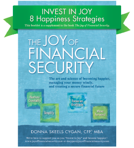 Invest in Joy: 8 Happiness Strategies